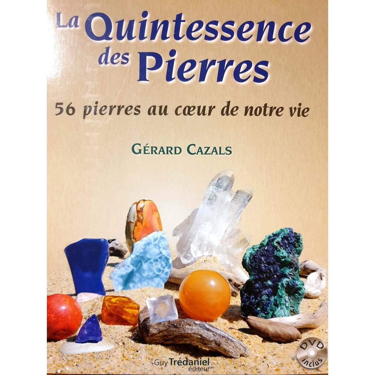 La Quintessence des Pierres